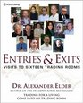 Entries & Exits : Visits to 16 Trading Rooms (Wiley Trading)