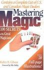 Mastering Magic 100 Secrets of the Great Magicians