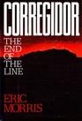 Corregidor The End of the Line