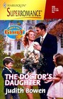 The Doctor's Daughter (Men of Glory, Bk 4) (Harlequin Superromance, No 835)