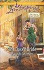 The Boss's Bride (Love Inspired) (The Heart of Main Street)