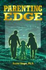 Parenting Edge The Simple Guide to Effective Parenting