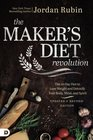 The Maker's Diet Revolution The 10 Day Diet to Lose Weight and Detoxify Your Body Mind and Spirit