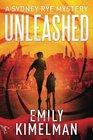 Unleashed (A Sydney Rye Mystery) (Volume 1)