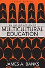 Introduction to Multicultural Education An