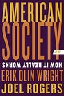 American Society: How It Really Works (Second Edition)