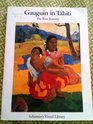 Gauguin in Tahiti: The First Journey : Paintings 1891-1893