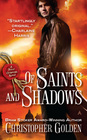 Of Saints and Shadows (Shadow Saga, Bk 1)