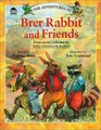 Adventures of Brer Rabbit and Friends
