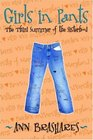 Girls in Pants: The Third Summer of the Sisterhood (Sisterhood of the Traveling Pants, Bk 3)