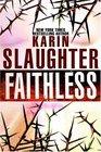 Faithless (Grant County, Bk 5)