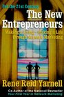 The New Entrepreneurs  Making a Living--Making a Life Through Network Marketing