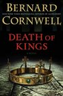 Death of Kings (Saxon Chronicles, Bk 6)