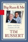 Big Russ and Me : Father and Son: Lessons of Life