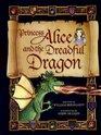 Princess Alice and the Dreadful Dragon
