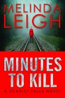 Minutes to Kill (Scarlet Falls, Bk 2)