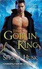 The Goblin King (Shadowlands, Bk 1)