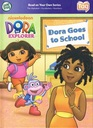 Dora Goes to School (Leap Frog Tag Reader, Learn To Read)