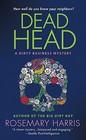 Dead Head (Dirty Business Mysteries, Bk 3)