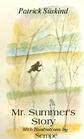 Mr Summer's Story
