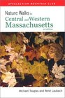 Nature Walks In Central  Western Massachusetts 2nd