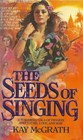 The Seeds of Singing
