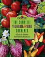 Burpee  The Complete Vegetable  Herb Gardener  A Guide to Growing Your Garden Organically