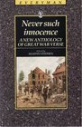 Never Such Innocence New Anthology of the Great War