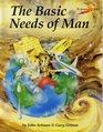 The Basic Needs of Man