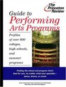 Guide to Performing Arts Programs  Profiles of Over 700 Colleges High Schools and Summer Programs