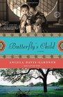 Butterfly's Child: A Novel
