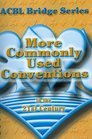 More Commonly Used Conventions in the 21st Century 2nd Edition The Notrump Series