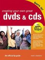 Creating Your Own Great DVDs and CDs The Official HP Guide