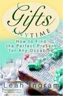 Gifts Anytime How to Find the Perfect Present for Any Occasion