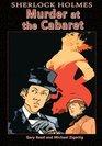 Sherlock Holmes Murder at the Cabaret