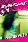 Secrets (Undercover Girl No 1)