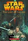 Dark Warning (Star Wars Last of the Jedi Book No 2)