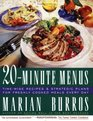 TWENTYMINUTE MENUS  TIMEWISE RECIPES  STRATEGIC PLANS FOR FRESHLY COOKED MEALS EVERY DAY