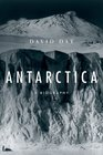 Antarctica A Biography