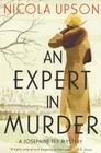An Expert in Murder (Josephine Tey, Bk 1)
