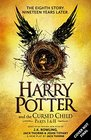 Harry Potter and the Cursed Child - Parts I  II  The Official Script Book of the Original West End Production