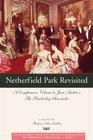 Netherfield Park Revisited (Pemberley Chronicles, Bk 3)