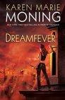 Dreamfever (Fever, Bk 4)