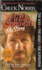 The Secret of Inner Strength My Story