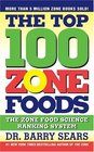 The Top 100 Zone Foods The Zone Food Science Ranking System