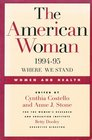 The American Woman 1994-95: Where We Stand Women and Health (American Woman)