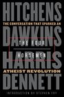 The Four Horsemen The Conversation That Sparked an Atheist Revolution