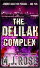The Delilah Complex (Butterfield Institute, Bk 2)