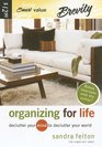 Organizing for Life Declutter Your Mind to Declutter Your World