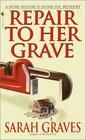 Repair to Her Grave (Home Repair Is Homicide, Bk 4)